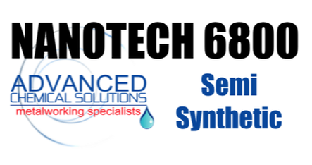 NANOTECH 6800 Semi Synthetic CNC Coolant